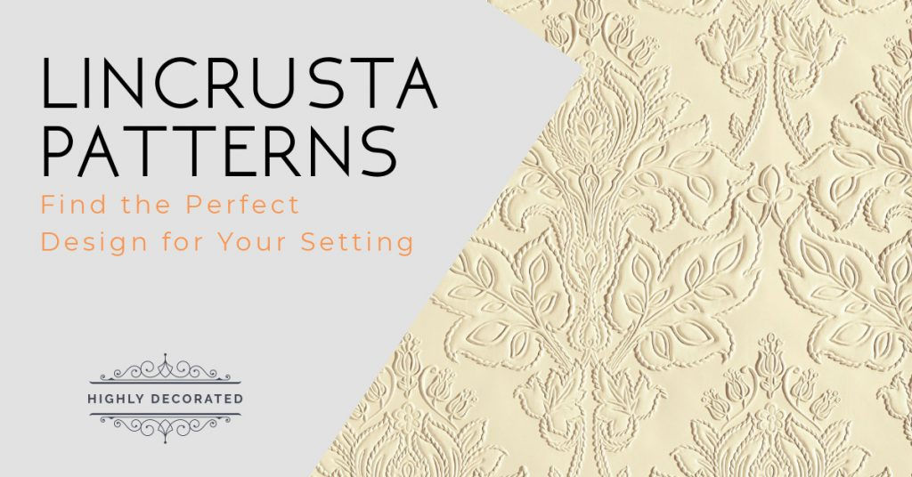 Lincrusta Patterns Find The Perfect Design For Your Setting